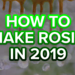 How To Make Rosin: 2019 Edition