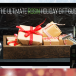 Ultimate Holiday Gift Guide for the Rosin Lover