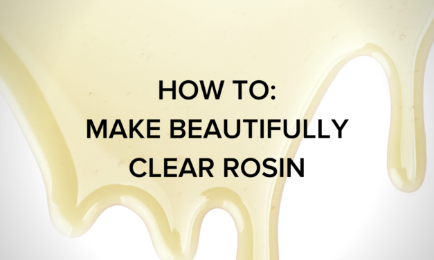 Rosin Clarity: How to Make Beautifully Clear Rosin